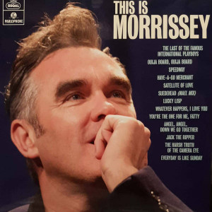 Morrissey - This Is Morrissey - Parlophone - 0190295626167, Regal - 0190295626167