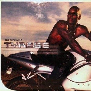 Tyrese - I Like Them Girls - RCA - 07863-60418-1, RCA - 07863 60418-1