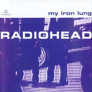 Radiohead - My Iron Lung - Parlophone - 7243 8 31478 2 3