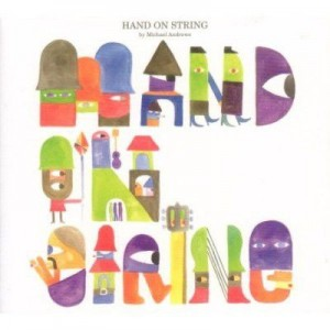 Michael Andrews - Hand On String - We Love You - AMOUR16CD, Play It Again Sam [PIAS] - 698.1016.020, Wall Of Sound - none