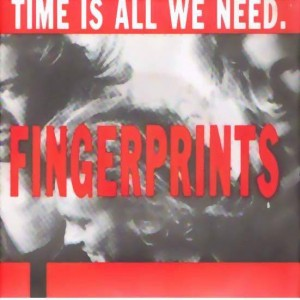 Fingerprints - Time Is All We Need - Sonet - T-10308