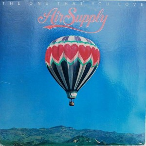 Air Supply - The One That You Love - Arista - AL 9551