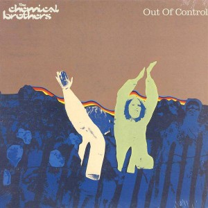 The Chemical Brothers - Out Of Control - Freestyle Dust - CHEMST10, Virgin - 7243 8 96113 6 6