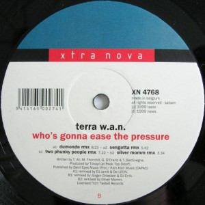 Terra W.A.N. - Who's Gonna Ease The Pressure - Xtra Nova - XN 4768