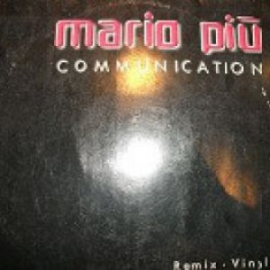 Mario Più - Communication (Remix-Vinyl) - Media Records - BXRG 1073R-12, Media Records - BXRGC 1073R-12