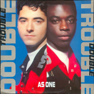 Double Trouble - As One - Desire Records - LUVLP 6