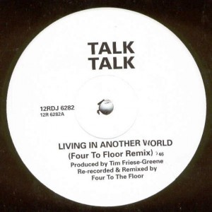 Talk Talk - Living In Another World - Parlophone - 12RDJ 6282