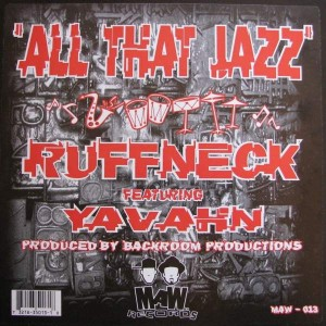 Ruffneck Featuring Yavahn - All That Jazz - MAW Records - MAW 013, MAW Records - MAW - 013