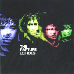 The Rapture - Echoes - Vertigo - 9865465, DFA - 9865465