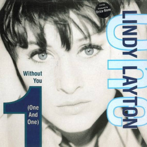 Lindy Layton - Without You (One And One) - Arista - 614 636