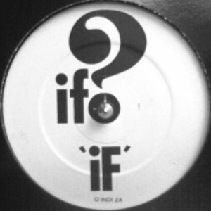 If? - 'If' / Crushed - Not On Label - 12 INDI 2