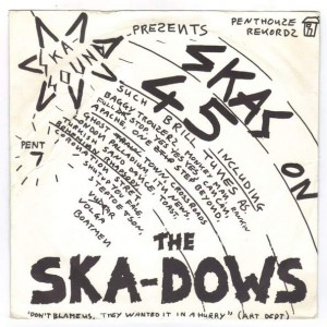 The Ska-Dows - Skas On 45 - Penthouse Records - PENT 7