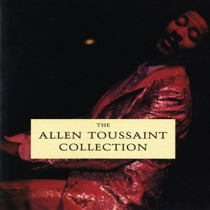Allen Toussaint - The Allen Toussaint Collection - Reprise Records - 9 26549-2