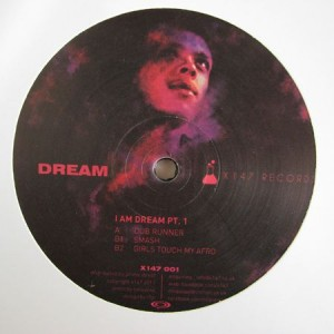 Dream - I Am Dream Pt. 1 - X147 Records - X147 001