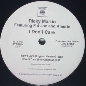 Ricky Martin Feat. Fat Joe Feat. Amerie - I Don't Care - Columbia - CAS 17250