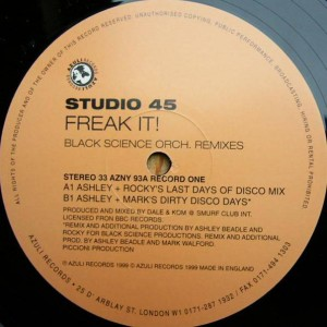 Studio 45 - Freak It! (Remixes By Pete Heller / Black Science Orch.) - Azuli Records - AZNY 93, Azuli Records - AZULI 93