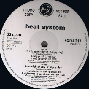 Beatsystem - To A Brighter Day (O' Happy Day) - FFRR - FXDJ 217