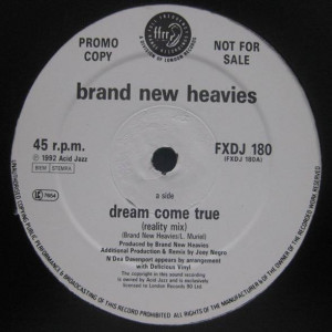 The Brand New Heavies - Dream Come True - FFRR - FXDJ 180