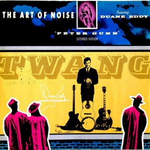 The Art Of Noise Featuring Duane Eddy - Peter Gunn (Extended Version) - China Records - WOKX 6, China Records - WOK X 6