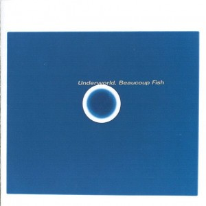 Underworld - Beaucoup Fish - JBO - JBO1005438, V2 - JBO1005438