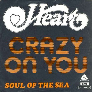 Heart - Crazy On You / Soul Of The Sea - Arista - 4 C 006-98724
