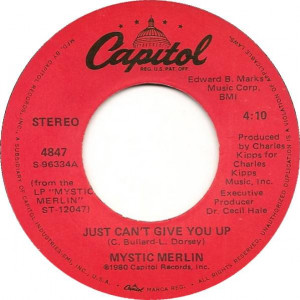 Mystic Merlin - Just Can't Give You Up - Capitol Records - 4847