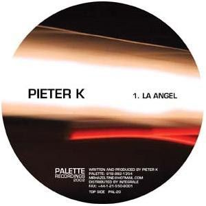 Pieter K - La Angel - Palette Recordings - PAL-20