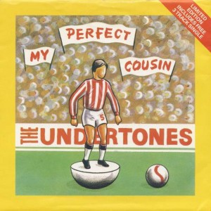 The Undertones - My Perfect Cousin / Here Comes The Summer - Ardeck - ARDS 6, Ardeck - ARDS 4