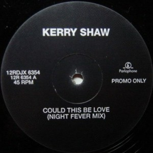 Kerry Shaw - Could This Be Love? - Parlophone - 12RDJX 6354