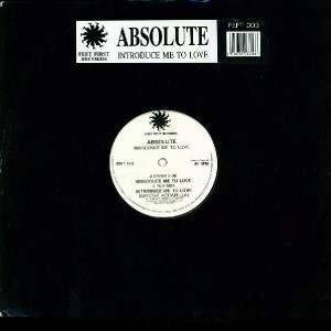 Absolute - Introduce Me To Love - Feet First Records - FEFT 003