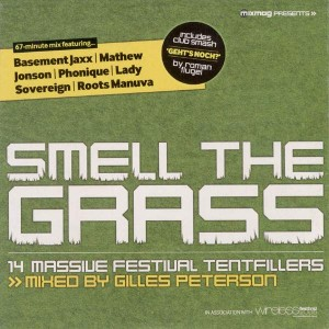 Gilles Peterson - Smell The Grass - Mixmag - MIXMAG 07/05