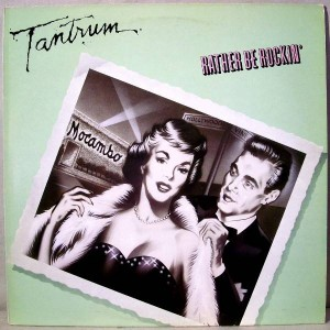 Tantrum - Rather Be Rockin' - Ovation Records - OV 1747