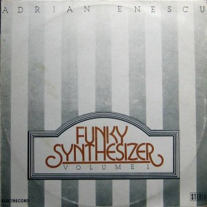 Adrian Enescu - Funky Synthesizer Volume 1 - Electrecord - ST-EDE 02075