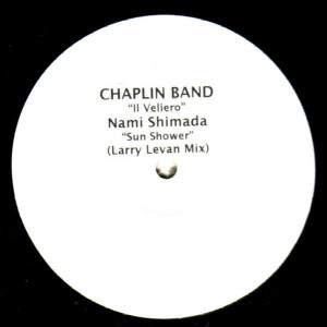 The Chaplin Band / Nami Shimada - Il Veliero / Sunshower - Not On Label - ASTERIX 001 / Upstair 002