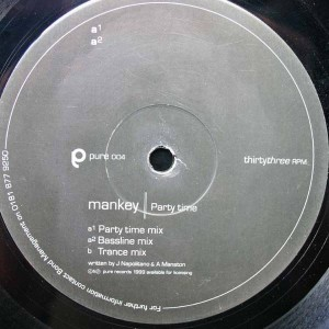 Mankey - Party Time - Pure Records - Pure 004