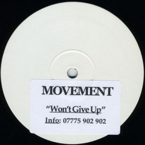 Movement - Won't Give Up - Not On Label - MOOV 001