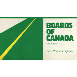 Boards Of Canada - Trans Canada Highway - Warp Records - WAP200R, Music70 - WAP200R