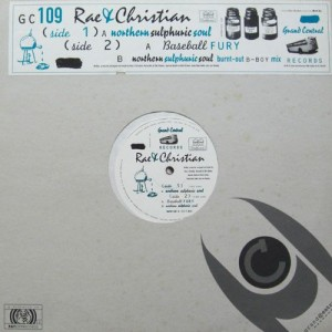 Rae & Christian - Northern Sulphuric Soul - Grand Central Records - GC 109