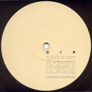 Din - Now Or Later - Natural Music - NM 2001, L'Attitude Records - LATX19