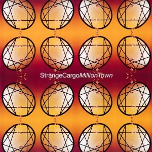 Strange Cargo - Million Town - N-GRAM Recordings - 4509 99575 0, WEA - YZ908T