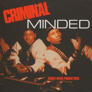 Boogie Down Productions - Criminal Minded - Traffic Entertainment Group - TEG 76548