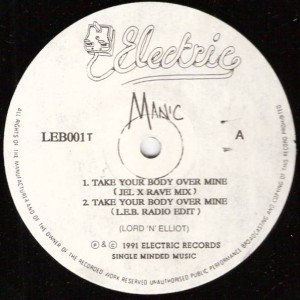 Manic - Take Your Body Over Mine - Electric Records - LEB 001