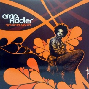 Amp Fiddler - Right Where You Are / Faith - Genuine - GEN 046 T