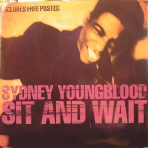 Sydney Youngblood - Sit And Wait - Circa - YRTX 40