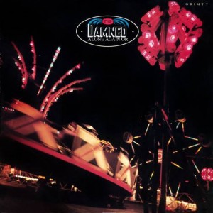The Damned - Alone Again Or - MCA Records - GRIMT 7