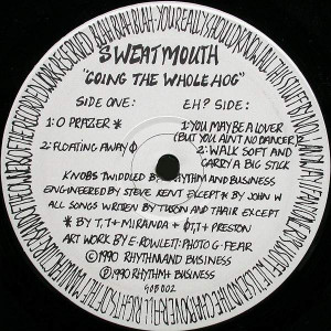 Sweatmouth - Going The Whole Hog - Rhythm And Business - GOB 002
