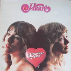 Heart - Dreamboat Annie - Arista - ARTY 139