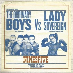 The Ordinary Boys vs. Lady Sovereign - Nine2Five - B-Unique Records - BUN105-7X, Polydor - BUN105-7X