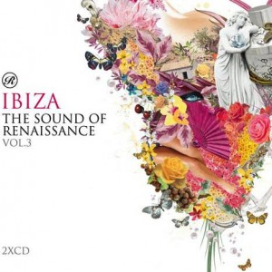 Various - The Sound Of Renaissance, Vol. 3: Ibiza - Renaissance - REN29CD