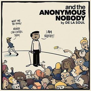 De La Soul - And The Anonymous Nobody - AOI Records - AOI001VL